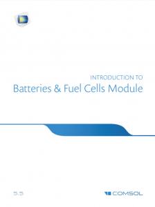 آموزش کامسول - زبان اصلی - مقدمه راهنمای باتری ها و سلول های سوختی Batteries & Fuel Cells