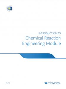 آموزش کامسول - زبان اصلی - مقدمه راهنمای مهندسی واکنش شیمیایی Chemical Reaction Engineering