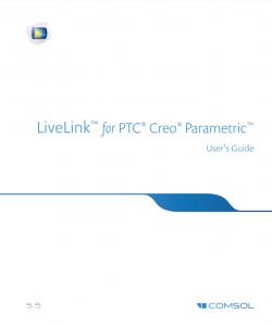 آموزش کامسول - زبان اصلی – تعامل زنده با نرم افزار PTC® Creo® Parametric™