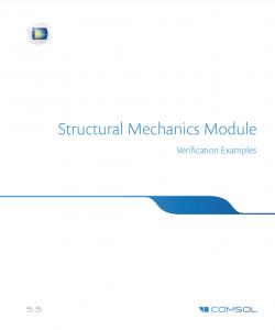 آموزش کامسول - زبان اصلی – مثال های صحت سنجی سازه های مکانیکی Structural Mechanics