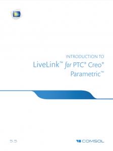 آموزش کامسول - زبان اصلی – مقدمه تعامل زنده با نرم افزار PTC® Creo® Parametric™